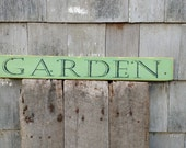 Rustic garden sign on salvaged pine wood hand-painted distressed