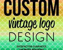 CUSTOM Vintage Logo Design - Retro Badge Emblem Stamp Sign Sticker Image Graphic Tshirt Design