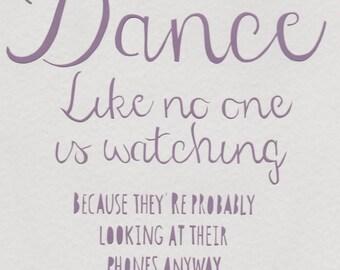 Dance like no one is watching Papercut