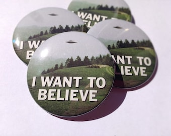 I Want To Believe Large Pinback Button