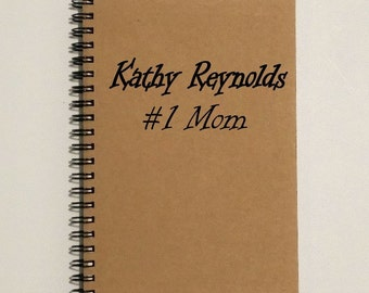 Notebook #1 Mom - Writing Journal for Mom [Custom Name], Notebook - 5 x 7 Journal, Gift for Mother, Personal journal, Diary, Mother's Gift