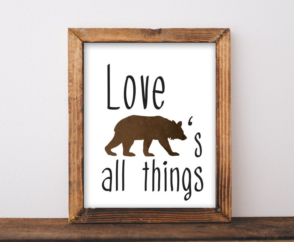 cabin decor love bears all things cabin signs by