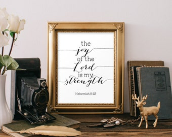 Bible verse art, Nehemiah 8:10,  Christian wall art, The joy of the lord is my strength, Printable scripture, Wall art print, Digital BD-553