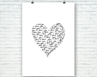 I love you, heart, hand written, Quotes, Printable Wall Art, Downloadble Artwork, Typography Decor, Modern Art, Calligraphy