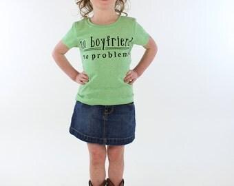 girls tshirts. funny kids shirt. no boyfriend no problems.  toddler gift. toddler tees.   toddler shirts. kids tshirt. girls tops.
