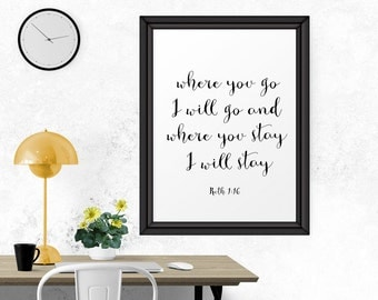 Inspirational Poster, Where You Go I Will, Wall Art, Printable Wall Decor, Bible Verse Print, Scripture, Printable, Typography, Calligraphy