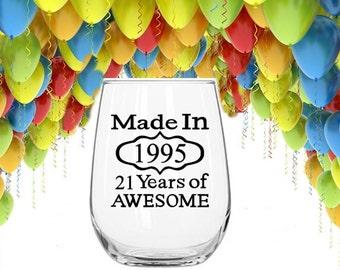 21st Birthday Wine Glass, 21st Birthday for Her, 21st Birthday for Him, Birthday Wine Glasses, Woman's 21st Birthday Gift, Made in 1995