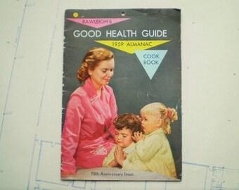 Rawleigh's Good Health Guide - 1959 Almanac - Cook Book - 70th Anniversary Issue