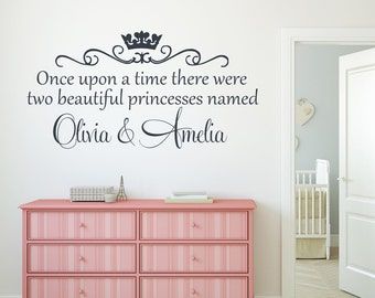 Once upon a time there were two princesses Wall Decal Twin Girl Nursery Sisters Bedroom Wall Decal Princess Decor Vinyl Lettering Wall Words