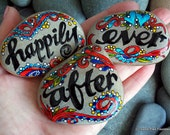 happily ever after / anniversary / wedding / painted rocks / painted stones / rocks / words in stone / unique gifts / valentines / love