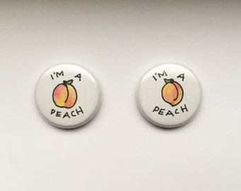 "I'm A Peach 1"" Pins (Set of 2)"