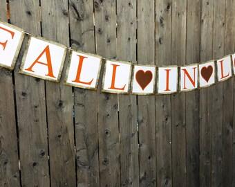 Fall In Love Banner, Falling In Love Banner, Fall Wedding Banner, Rustic Wedding Banner, Barn Wedding Banner, Wedding Signs