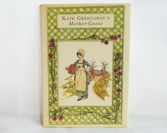 1978 Kate Greenaway's Mother Goose - Charming Illustrations - Reprint of Victorian Book - Vintage Children's Book