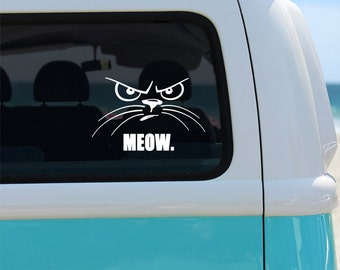 Cats Meow Vinyl Window Decal - Car Decal - Cat Lover Decal - Cat Car Decal - Angry Cat Decal - Meow Decal - Pet Decal - Decal - Cat - Meow