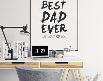 BEST DAD EVER - Father day art, gifts for Dad, Father's day printable, Father's day gift,printable fathers day gifts