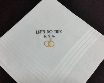 "SPECIAL -  Funny Gift for Groom, ""Let's Do This"" Personalized Wedding Handkerchief"