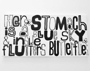 "HeR StOMaCh iS a bLUe SkY & iNSide fLUtteRs bUtteRfLieS - 15"" X 30"" Canvas Quote Butterfly Painting Modern Art Original Poem Art LYNDA BLACK"