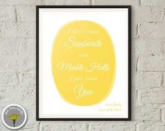 Anne of Green Gables Quote - I don't want Sunbursts & Marble Halls - Printable, Instant Download, Poster, Print 8x10, PERSONAL USE ONLY