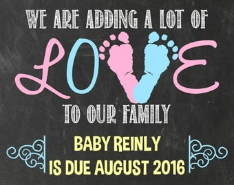 We are adding a lot of love to our family , pregnancy announcement , expecting , footprints , chalkboard sign