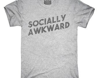 Socially Awkward T-Shirt, Hoodie, Tank Top, Sleeveless