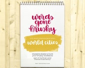 Words Gone Brushy: World Cities - Traceable Brush Letter Practice Worksheets