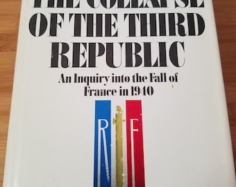 The Collapse Of The Third Republic Book