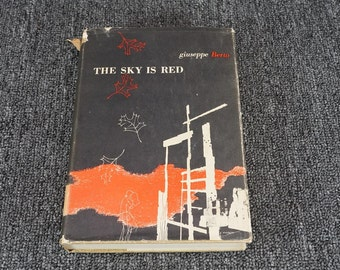 The Sky Is Red By Giuseppe Berto C. 1948