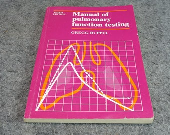 Manual Of Pulmonary Functional Testing By Gregg Ruppel C. 1982.