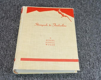Stampede To Timberline The Ghost Towns And Mining Camps By Muriel Wolle C. 1965