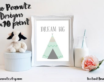 "Nursery Art Print ""Dream Big"" Teepee Print Blue Size 8x10"