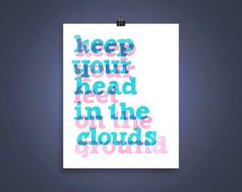 Head in the Clouds Hand Lettering Print