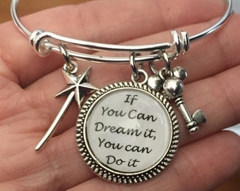 If you can dream it you can do it-bangle bracelet cabochon