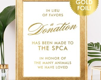 In LIEU OF FAVORS Sign in Gold Foil / Wedding Donation Sign / Charity Donation Sign / Wedding Donation Favors Sign /  Lily Theme