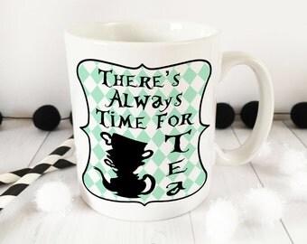 Alice in Wonderland Collection Always Time for TEA ceramic Mug