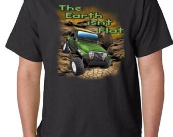 The Earth isn't Flat 4x4 Jeep Off Road T-Shirt (#957)