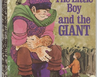 The Little Boy and the Giant / Little Golden Book / by David Harrison / Illustrated by ROFry / ©1973