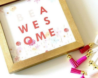 Be Awesome - Office Print and Frame