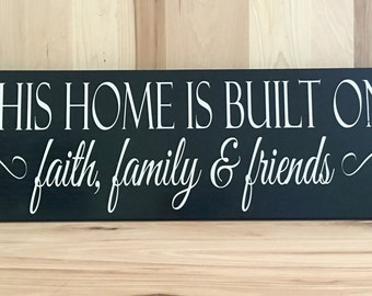 This home sign, wood sign custom, uplifting wall sign, faith family friends, rustic home decor, gift for her, housewarming gift