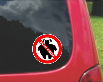 Set of NO FAT CHICKS  Warning Sign Stickers Decals Full Color/Weather Proof. U.S.A Free Shipping