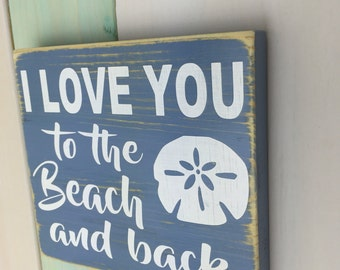 Beach Decor - Small Beach Sign - Beach - Wood Sign - Beach House - Gift For Friend - Small Sign - Sand Dollar - Love - Ocean - Rustic Decor