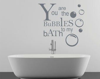 Bathroom Bubbles to my Bath Wall Decal Sticker