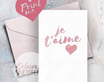 Greeting Card *DIGITAL PRINT* Je T'aime