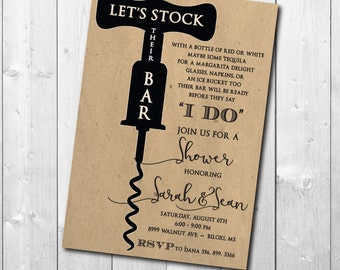 Stock the Bar Shower Invitation/ DIGITAL FILE / wording can be added or changed