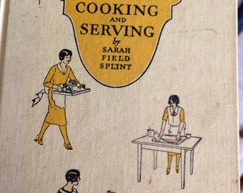 The Art of Cooking and Serving Cookbook 1934