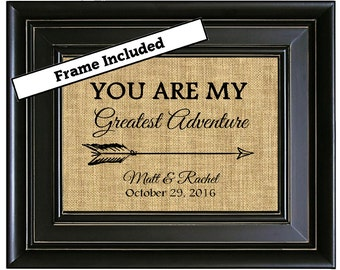 FRAMED You Are My Greatest Adventure Burlap Print/Personalized Wedding Date and Couple's Names/Unique Wedding Gift Idea/Anniversary Gift