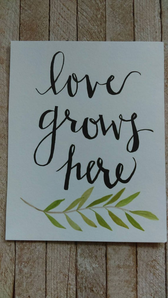 Love grows here - simple quote watercolor - olive branch - watercolor quote art