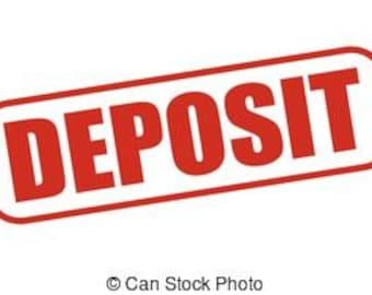 Deposit for a Kustom Design