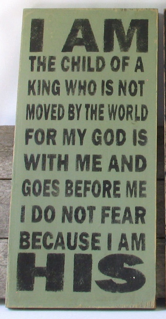 I Am His Wooden Sign