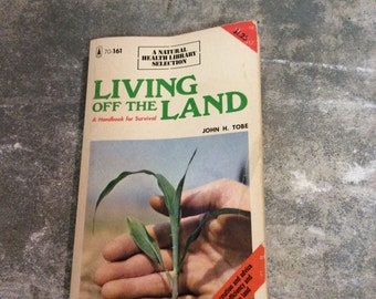 Living off the land - soft cover