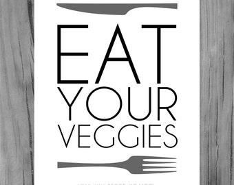 Kitchen Print- Eat Your Veggies, Digital Download